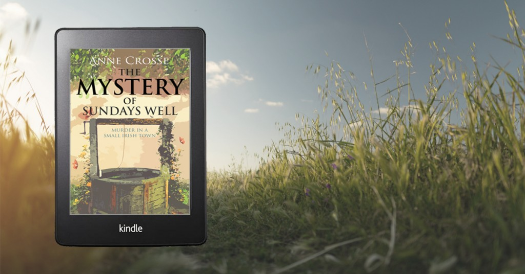 The Mystery of Sundays Well by Anne Crosse