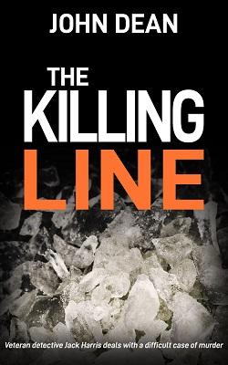 The Killing Line by John Dean