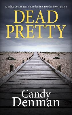 Dead Pretty by Candy Denman