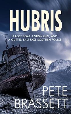 HUBRIS by Pete Brassett