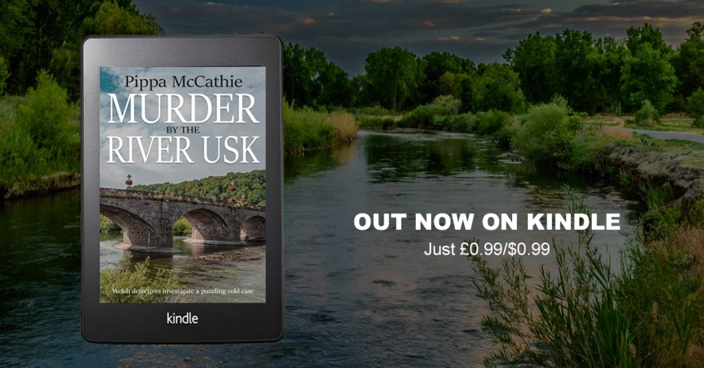 Murder by the River Usk by Pippa McCathie