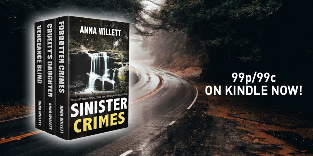 sinister crimes - a box set of Anna Willett's thrillers