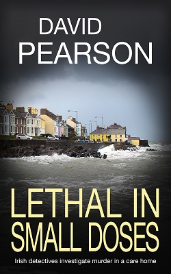 Lethal in Small Doses by David Pearson