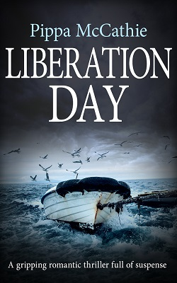 LIBERATION DAY by Pippa McCathie