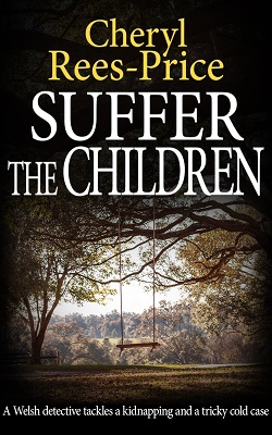 Suffer the Children by Cheryl Rees-Price