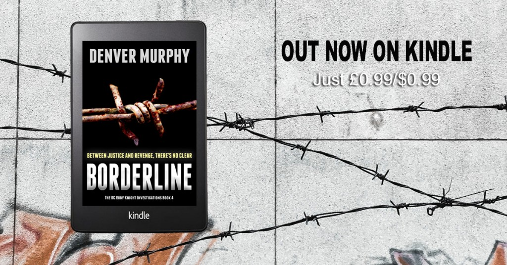 borderline a detective thriller by Denver Murphy