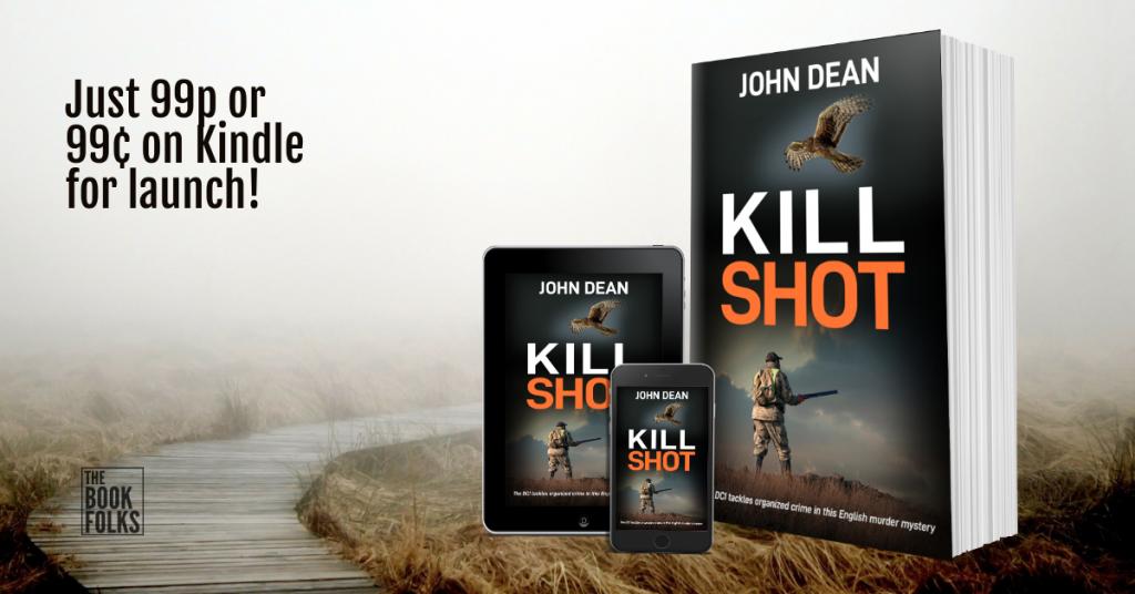 Kill Shot by John Dean