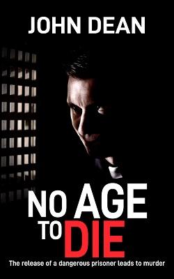 No Age To Die by John Dean