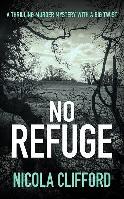 No Refuge by Nicola Clifford