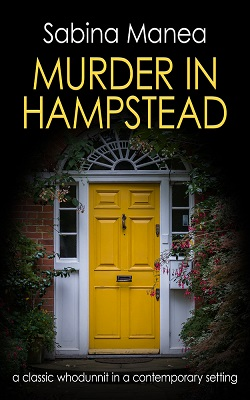 Murder in Hampstead by Sabina Manea