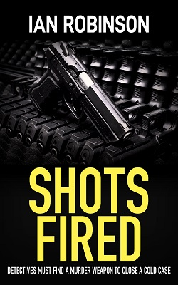 Shots Fired by Ian Robinson book cover