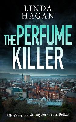 The Perfume Killer by Linda Hagan