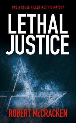 Lethal Justice by Robert McCracken